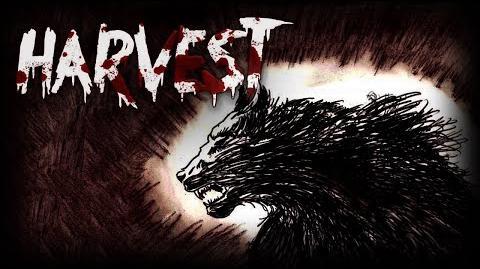 """Harvest"" Creepypasta"