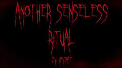 Another Senseless Ritual By Icydice CREEPYPASTA-0