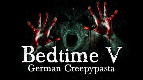 Bedtime 5 5 Schlaf gut - German CREEPYPASTA (Grusel, Horror, Hörbuch) DEUTSCH