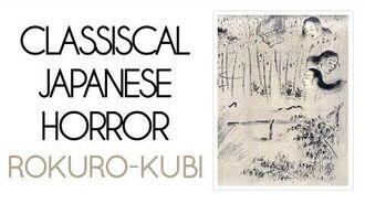 Classical Japanese Horror Rokuro-kubi