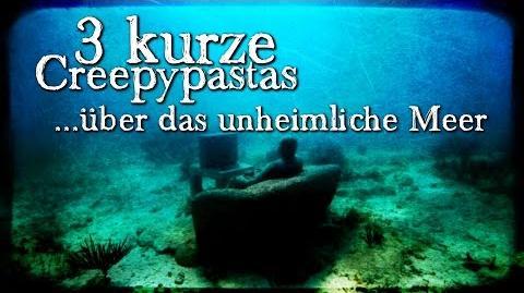 3 kurze CREEPYPASTAS über das Meer (Grusel, Horror, Hörbuch, Compilation) DEUTSCH-3