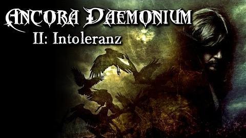 Ancora Daemonium Intoleranz (2 11) - German CREEPYPASTA (Grusel, Horror, Hörbuch, Hörspiel)