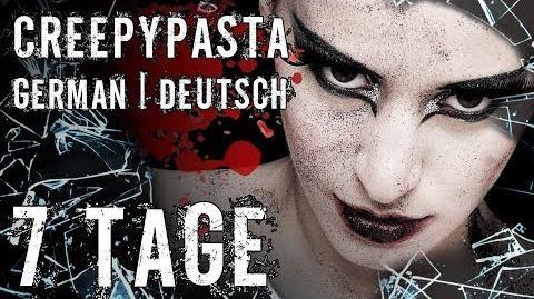 7 Tage ✽ Creepypasta german ✽ Gruselgeschichte ✽ CP ✽ Horror Hörbuch Deutsch -SeelenSplitter-