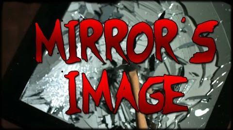"""Mirrors Image"" CREEPYPASTA-0"