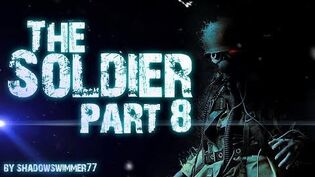 THE SOLDIER (part 8)