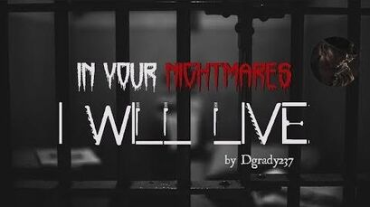 """In Your Nightmares I Will Live"" -- A Creepypasta Read -Contest Winner-"