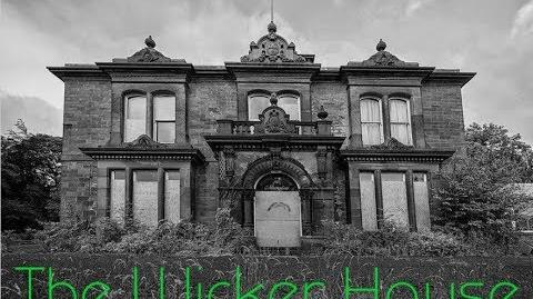 """The Wicker House"""