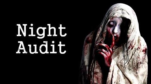 """Night Audit"" Creepypasta"
