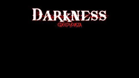 """""""Darkness"""" Creepypasta Wikia Creepy Story"""