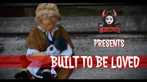 Built To Be Loved by JDeschene - Creepypasta