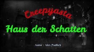 Creepypasta - 94 Haus der Schatten Gruselgeschichten - Horror Hörspiel German - Deutsch