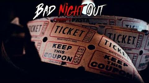 """""""Bad Night Out"""" Creepypasta Wikia Creepy Story"""