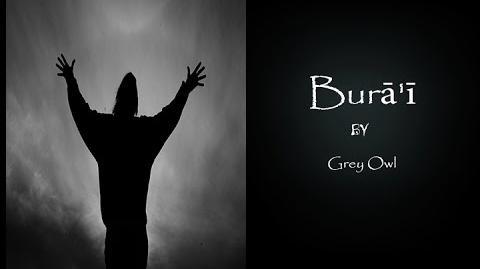 Burā'ī by Grey Owl-Creepypasta