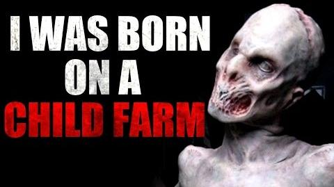 I Was Born on a Child Farm