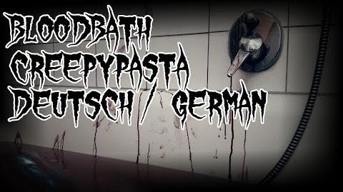 Bloodbath Creepypasta ~ Deutsch German