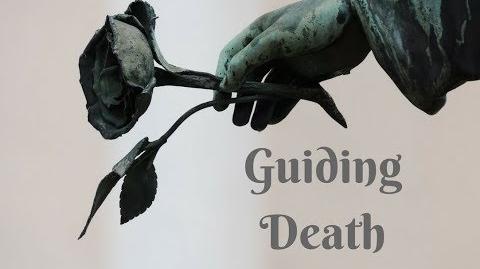 """Guiding Death"""