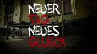 Neuer Tag,Neues Glück (GermanCreepypasta)