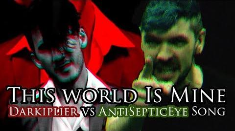 """THIS WORLD IS MINE!"" (Darkiplier vs Antisepticeye Remix) Song by Endigo"