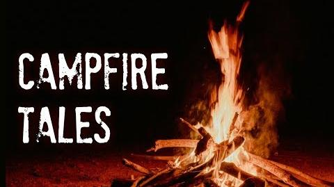 """Campfire Tales"" (Narrated by KingSpook)-0"