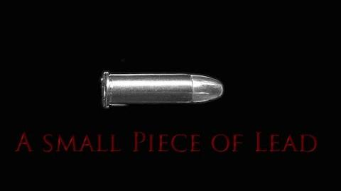 """A Small Piece of Lead"" (Ace of Scares)"