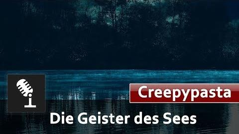 🎧 Die Geister des Sees - Creepypasta Deutsch German