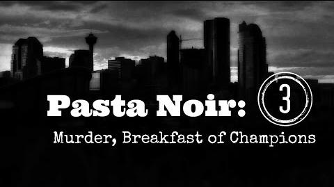 "ASMR ""Pasta Noir Murder, Breakfast of Champions "" Creepypasta (Part 3 of 12) Let's Read!"