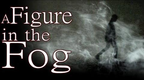 """A Figure in the Fog"" by Shadowswimmer77 - The Wicker Saga - Creepypasta"