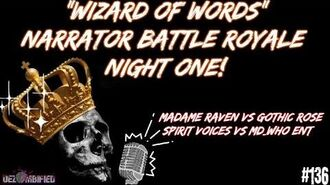"Stereo Dread -136 - Dezombified's ""Wizard of Words"" Narrator Battle Royale Night One! (Dear Mrs. Chalmers begins at 19-54)"