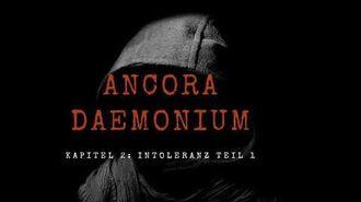 Creepypasta - Ancora Daemonium Kapitel 2 Intoleranz Teil 1 GERMAN