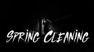 """""""Spring Cleaning"""""""