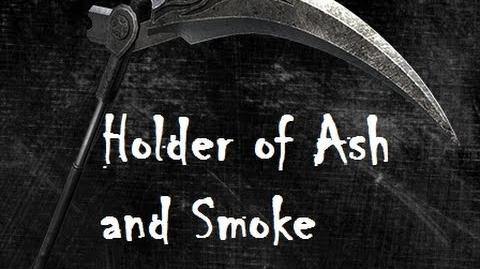 Holder of Ash and Smoke