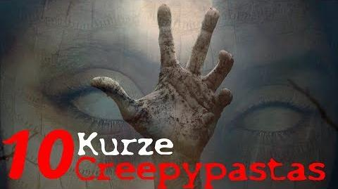10 Kurze Creepypastas GERMAN DEUTSCH Creepypasta-Compilation