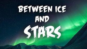 Between Ice and Stars - Creepypasta