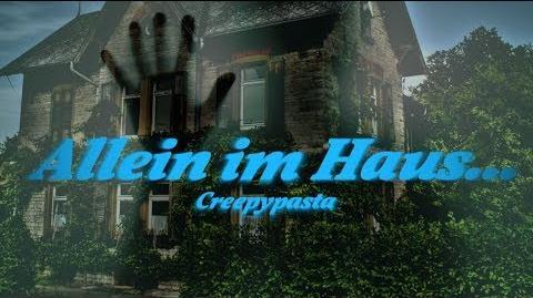 Allein im Haus - GERMAN CREEPYPASTA