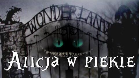 ALICJA W... PIEKLE?! ft