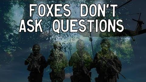 """""""Foxes Don't Ask Questions"""""""