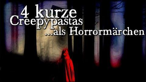 4 kurze CREEPYPASTAS Horrormärchen (Grusel, Horror, Hörbuch, Compilation) DEUTSCH