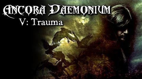 Ancora Daemonium Trauma (5 11) - German CREEPYPASTA (Grusel, Horror, Hörbuch, Hörspiel)