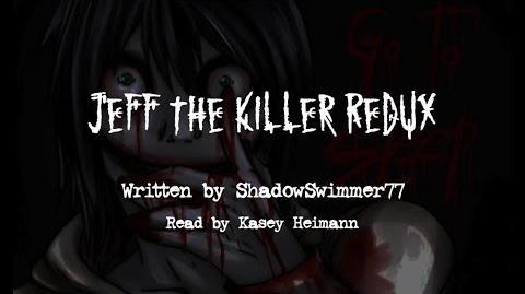 Jeff the Killer Redux