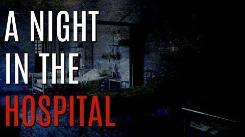 """A Night In The Hospital"" (Creepypasta by EmpyrealInvective) Narrated by KingSpook"