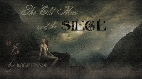 """The Old Man and the Siege"" -- A Creepypasta Read"