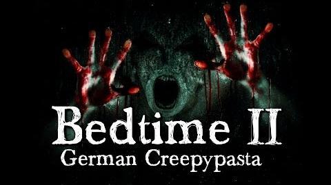 Bedtime 2 5 Die Zeit danach - German CREEPYPASTA (Grusel, Horror, Hörbuch) DEUTSCH