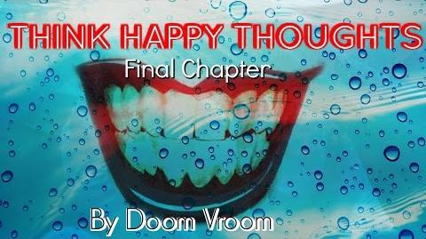 Think HappyThoughts- Part 3 By Doom Vroom