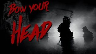 BOW YOUR HEAD a Creepypasta Reading - CreepyPasta Poem