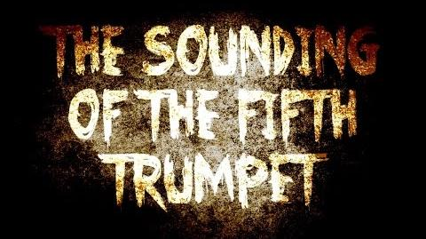 The Sounding Of The Fifth Trumpet Part (1 3) - by Killahawke1