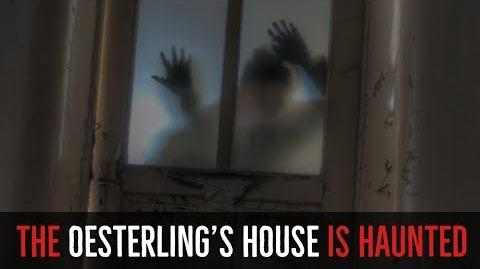 ''The Oesterling's House is Haunted'' BRAND NEW HALLOWEEN HORROR