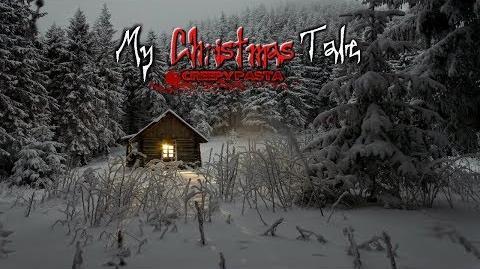 """""""My Christmas Tale"""" Creepypasta Wikia - Creepy Story"""