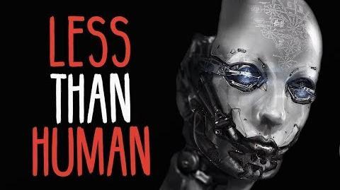 """""""Less Than Human"""" Creepypasta-0"""