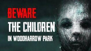 """The Children of Woodharrow Park"" Creepypasta"
