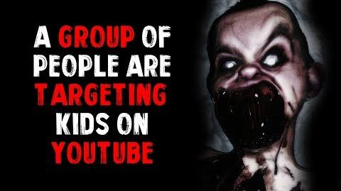 """A Group Of People Are Targeting Kids On Youtube"" - Written by Felix Blackwell"